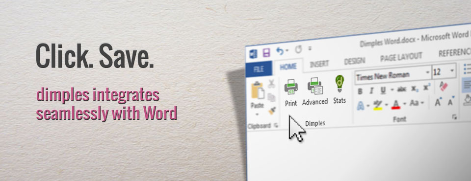Dimples Word plugs in seamlessly with Microsoft Word